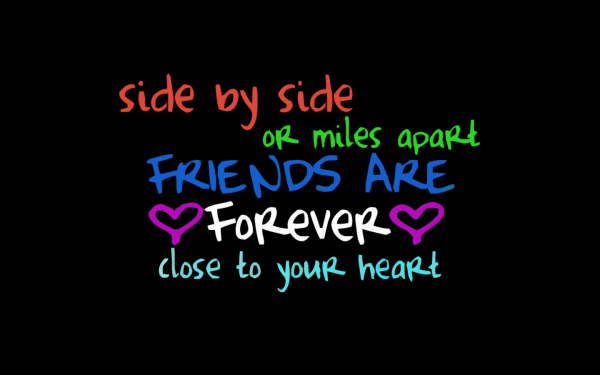 Picture: Friends Are Forever Close To Your Heart