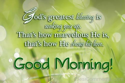 God's Greatest Blessing Is Waking You Up