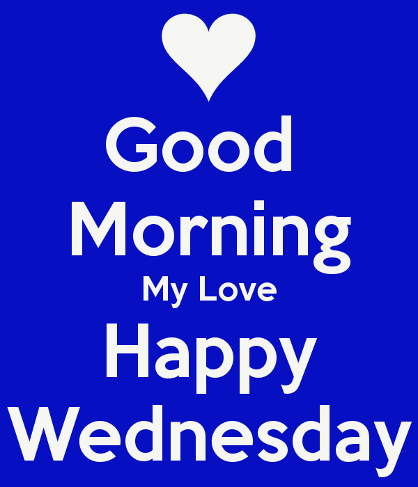 Good Morning Love Bug : Good morning my love happy wednesday desicomments