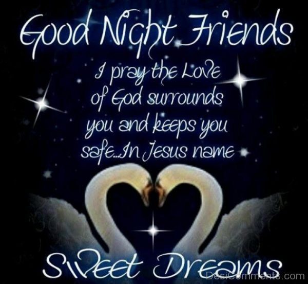 Good Night Friends - Sweet Dreams
