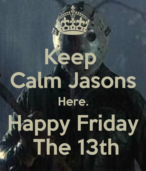 Happy Friday Comments: Happy Friday The 13th
