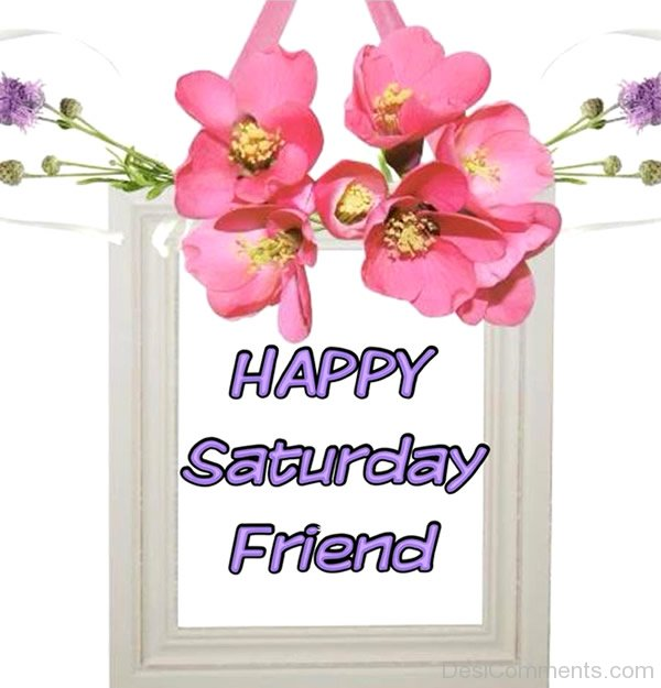 saturday pictures images graphics for facebook whatsapp