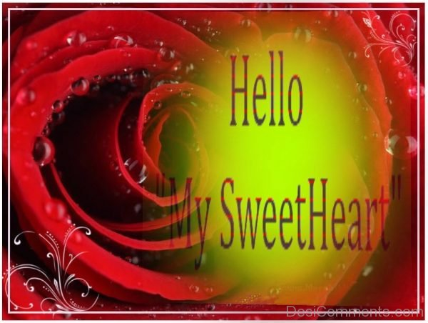 Hello My Sweet Heart