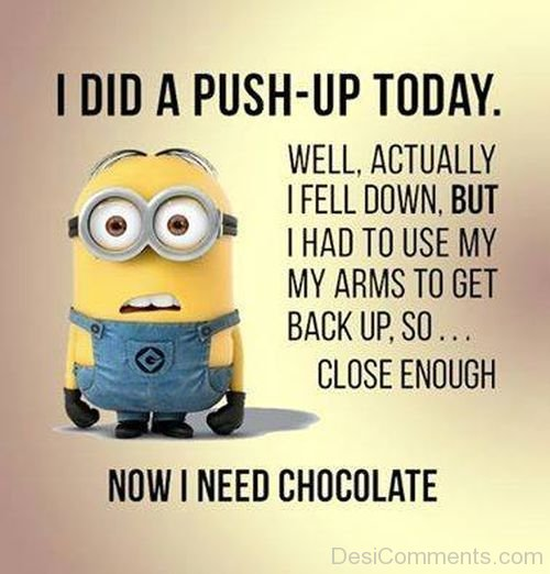 I Did A Push Up Today