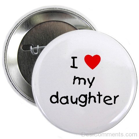 Picture: I Love My Daughter