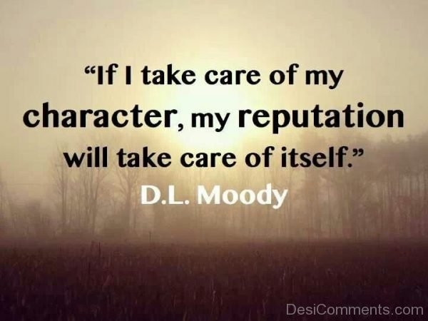 Picture: If I Take Care Of My Character