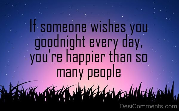 If Someone Wishes You Good Night