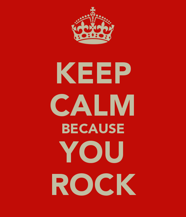 Picture: Keep Calm Because You Rock