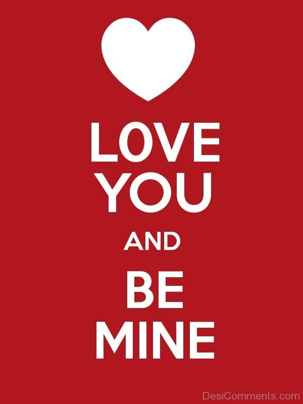Love You And Be Mine