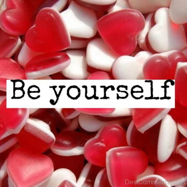 Lovely Pic Of Be Yourself