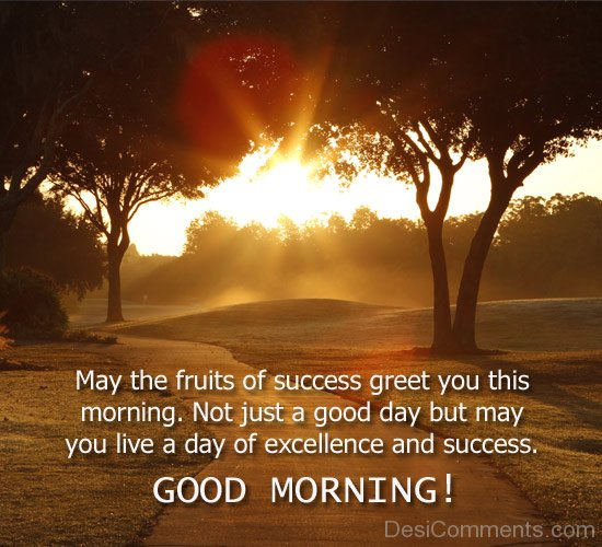 Good Morning Quotes With Fruits: May You Live A Day Of Excellence And Success