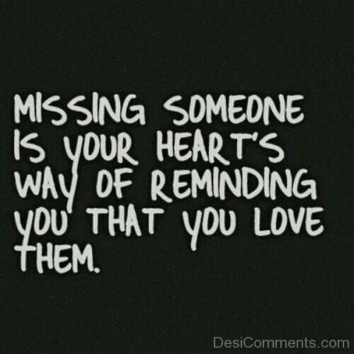 Missing Someone Is Your Heart