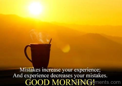Mistakes Increase Your Experience