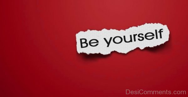 Nice Image Of Be Yourself