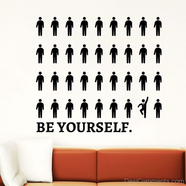 Nice Pic Of Be Yourself