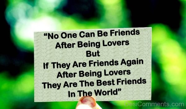 No One Can Be Friends After Being Lovers