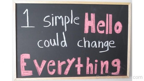One Simple Hello Could Change Everything