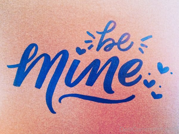 Photo Of Be Mine