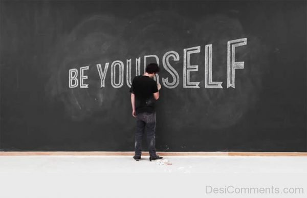 Pic Of Be Yourself