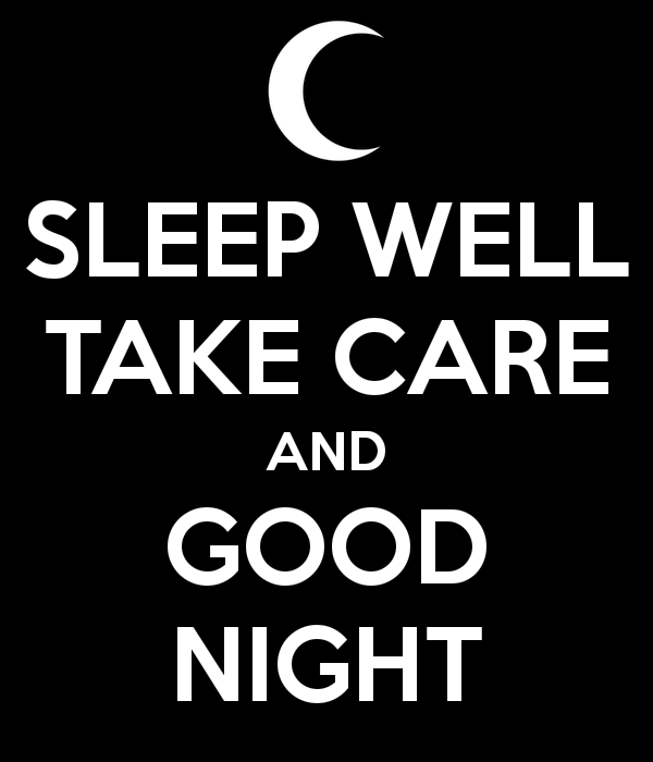 Sleep Well Take Care And Good Night