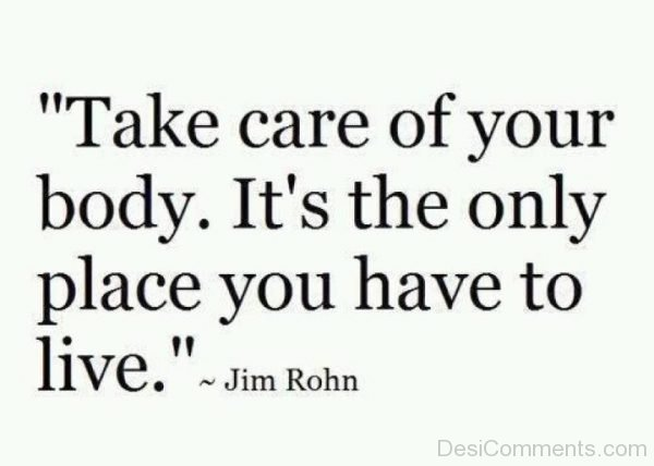 Picture: Take Care Of Your Body