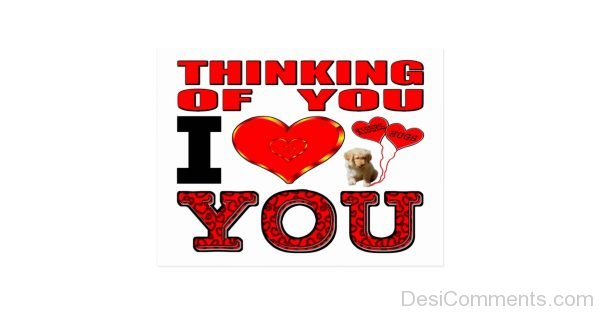 Thinking Of You I Love You