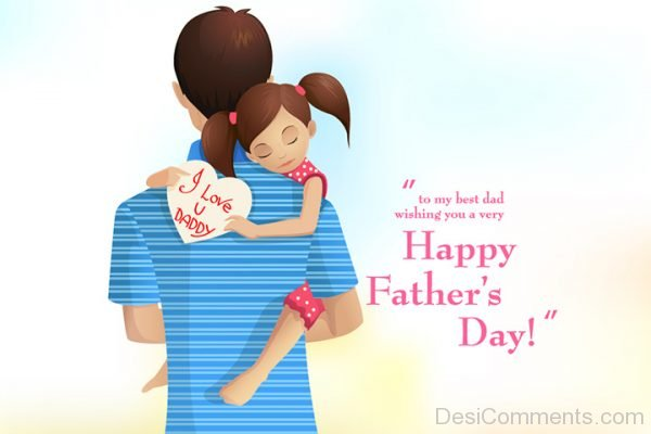 To My Best Dad Wishing You A Very Happy Father's Day