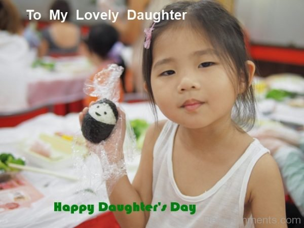 Picture: To My Lovely Daughter Happy Daughter's Day
