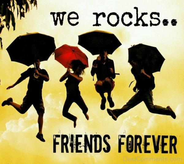 We Rocks Friends Forever