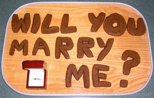 Will You Marry Me !