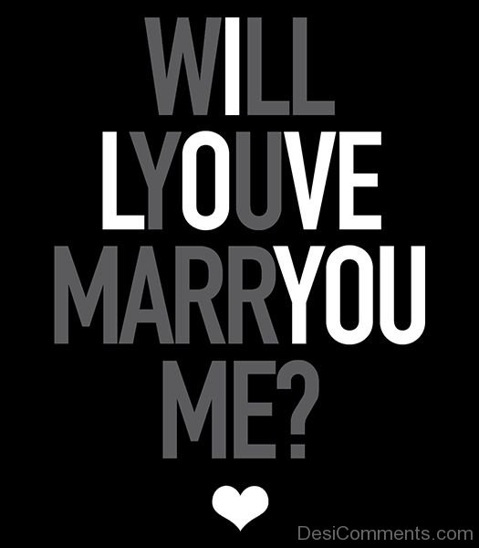 Will You Marry Me Pic