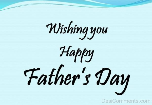 Wishing You Happy Father's Day