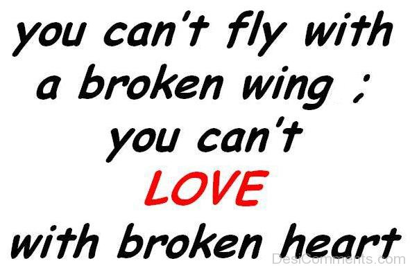 You Cant Fly With A Broken Wing
