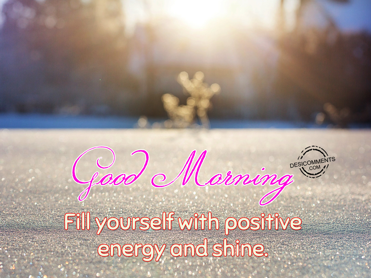 Good Energy Quotes Good Morning Quotes Pictures Images Graphics For Facebook