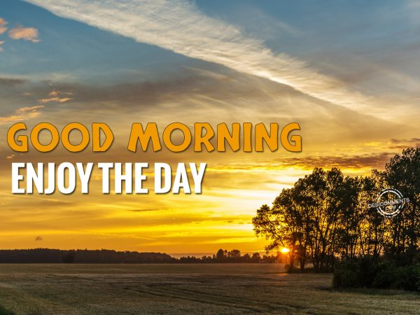 Picture: Good Morning Enjoy The Day