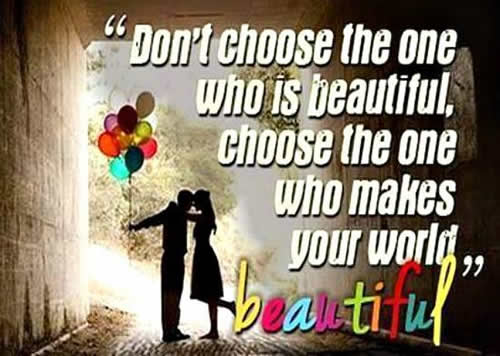 Don't Choose The One Who Is Beautful