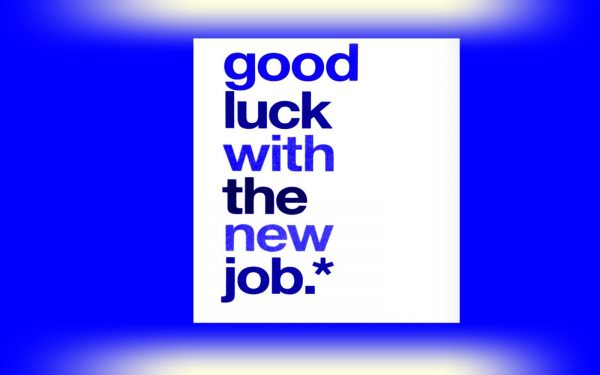 Good Luck With the New Job !