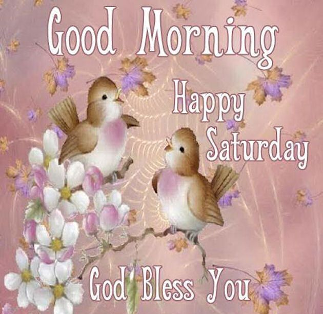 Good Morning Happy Saturday God Bless You Desicommentscom