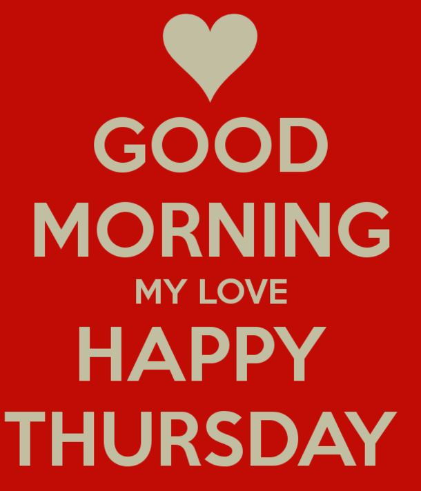 Good Morning My Love Comments : Thursday pictures images graphics page