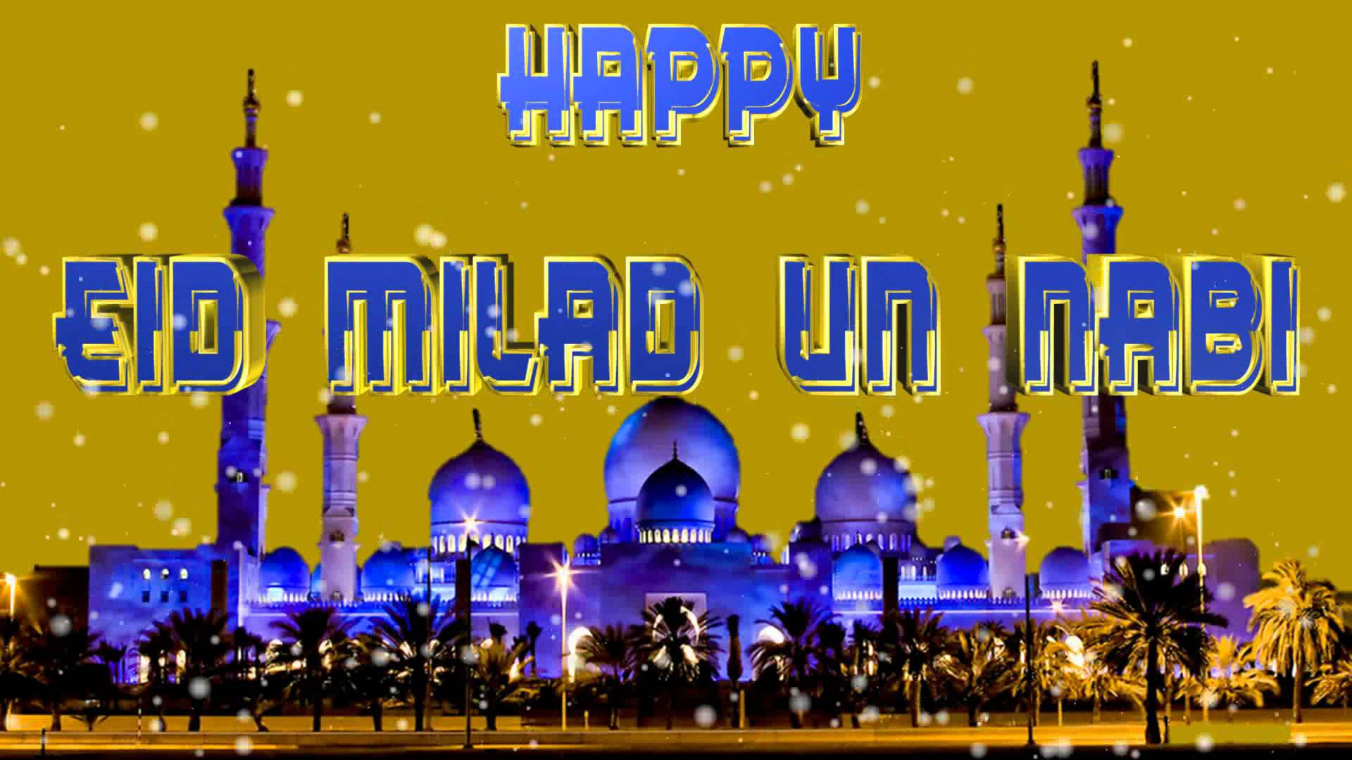 Wallpaper download eid milad un nabi - Happy Eid Milad Un Nabi Pic