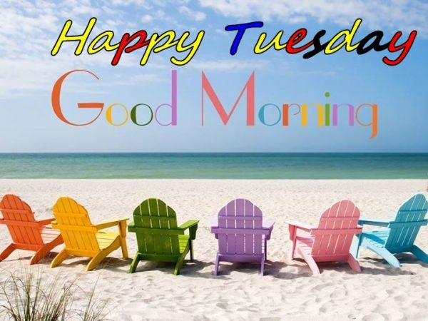 Happy Tuesday Good Morning Pic