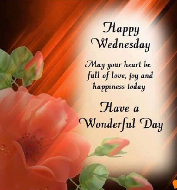 Happy Wednesday May Your Heart Be Full Of Love Desicommentscom
