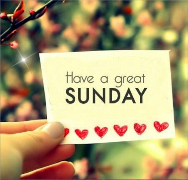 Have A Great Sunday Desicommentscom