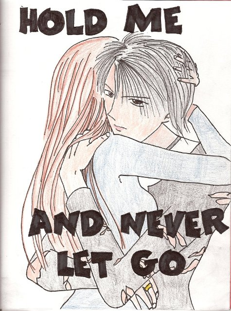 Hold Me And Never Let Go