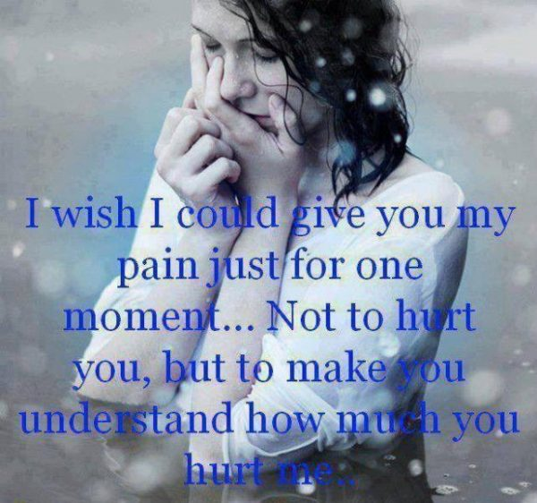 I Wish I Could Give you My Pain