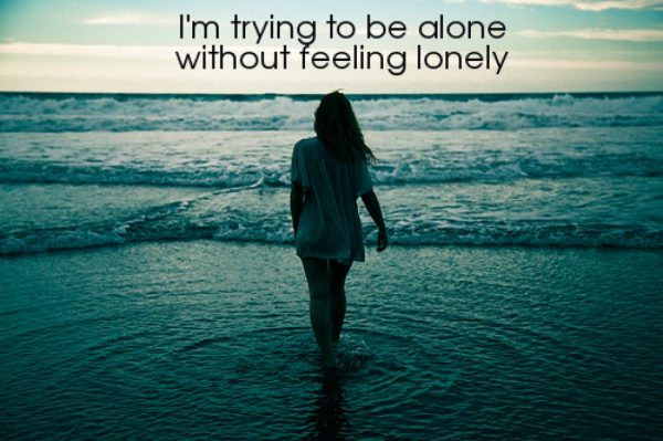 I'm Trying To Be Alone Without Feeling Lonely