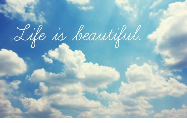 Image Of Life Is Beautiful