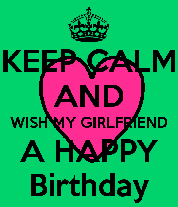 Keep Calm And wish My Girlfriend
