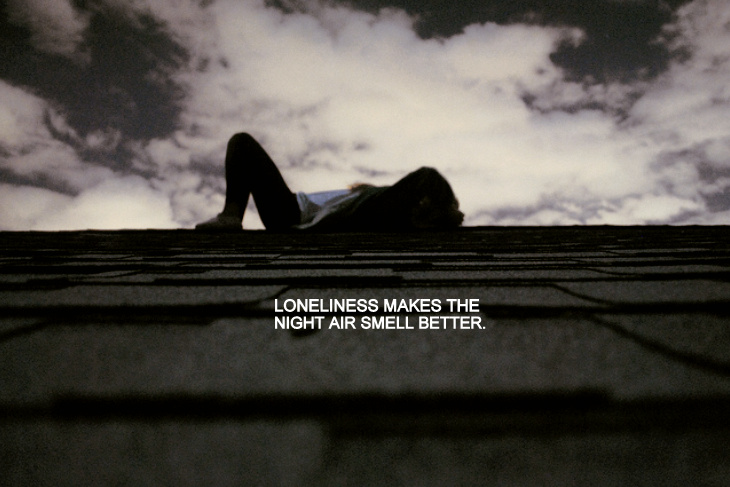 Loneliness Makes The Night Air Smell Better