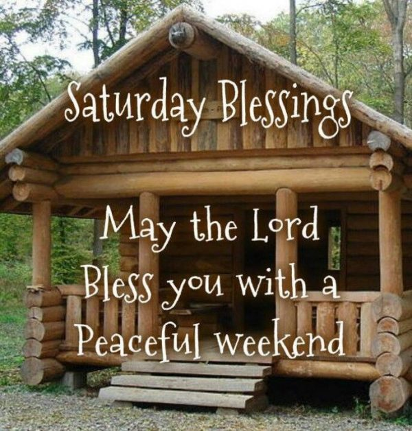 May The Lord Bless You With A Peaceful Weekend